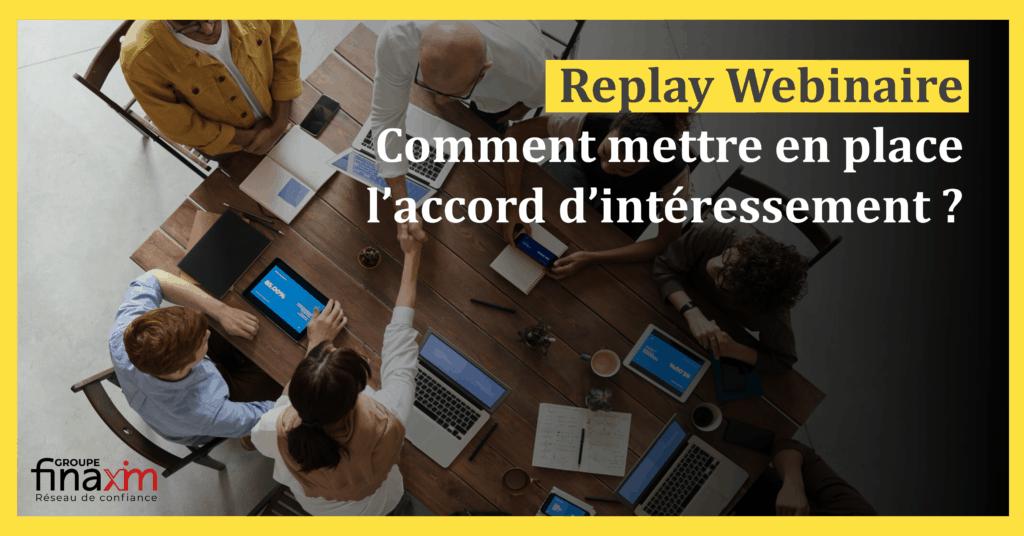 Replay webinaire : Comment mettre en place un accord d'intéressement ?