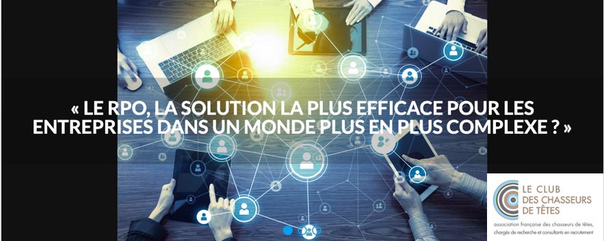 Le RPO, la solution la plus efficace pour les entreprises dans un monde de plus en plus complexe ?